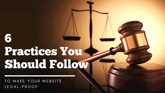 Make Your Website Legal-proof